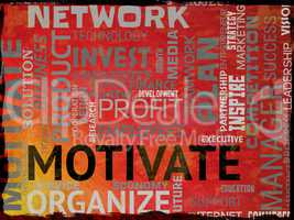 Motivate Words Represents Do It Now And Act