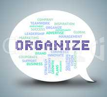 Organize Bubble Indicates Management Organization And Manage