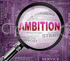 Ambition Magnifier Shows Research Magnify And Objectives