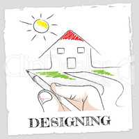 Draw Designing Means Drawing Artwork And Visualization