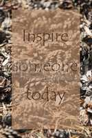 Vertical Autumn Card, Quote Inspire Someone Today