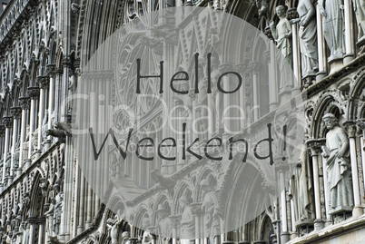 Church Of Trondheim, Text Hello Weekend