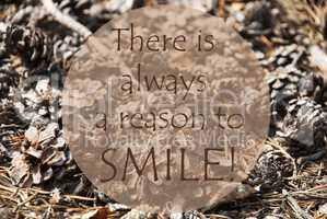 Autumn Greeting Card, Quote Always Reason To Smile