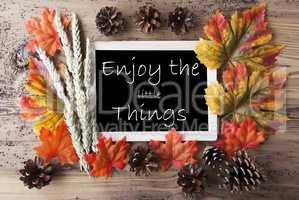 Chalkboard With Autumn Decoration, Quote Enjoy The Little Things