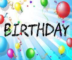 Birthday Balloons Indicates Congratulations Celebrate 3d Illustr