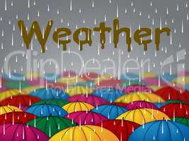 Weather Rain Indicates Overcast Showers And Rainfall