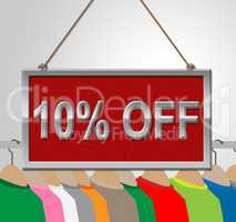 Ten Percent Off Represents 10% Clearance And Offers