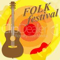 Folk Festival Shows Country Music And Ballards