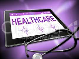 Healthcare Tablet Indicates Healthy Wellbeing 3d Illustration
