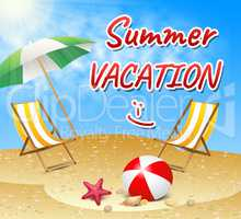 Summer Vacation Shows Vacation Season Beach Getaway