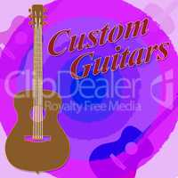Custom Guitars Shows Bespoke Guitar Made To Order