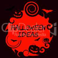 Halloween Ideas Indicates Spooky Creativity And Planning