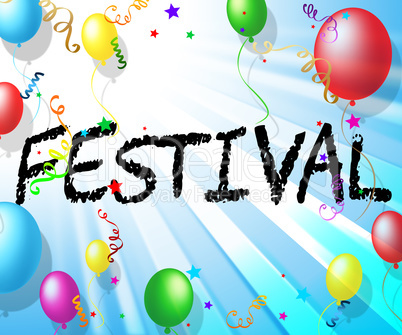 Festival Celebration Shows Gala Concerts And Music
