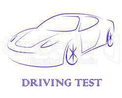 Driving Test Means Vehicle Or Car Examination