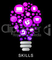 Skills Lightbulb Indicates Competence Capable And Expertise