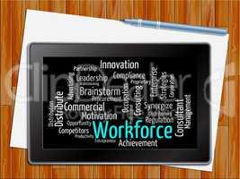 Workforce Word Shows Human Resources 3d Illustration