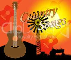 Country Songs Shows Folk Music And Singing