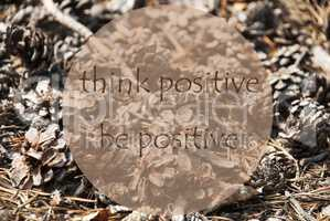 Autumn Greeting Card, Quote Be Positive