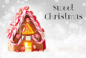 Gingerbread House, Silver Background, Text Sweet Christmas