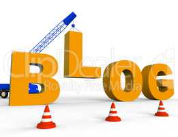 Build Blog Shows Internet Weblog 3d Rendering