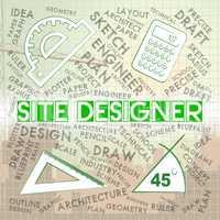 Site Designer Indicates Creativity Creator And Designing