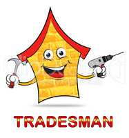 Building Tradesman Shows Home Improvement And Builder
