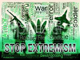 Stop Extremism Shows Preventing Activism And Fanaticism