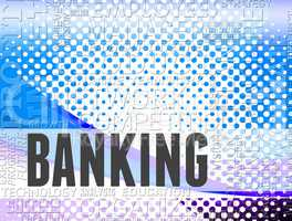 Banking word shows online bank and ebanking