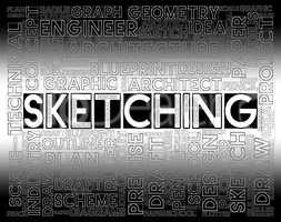 Sketching Word Shows Designer Drawing And Creativity