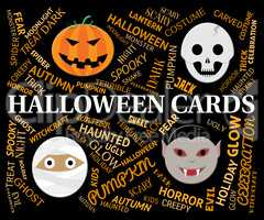 Halloween Cards Means Horror And Spooky Greetings
