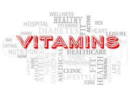 Vitamins Words Indicate Nutritional Supplements And Multivitamin