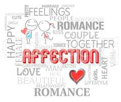 Affection Words Means Caring Love And Devotion