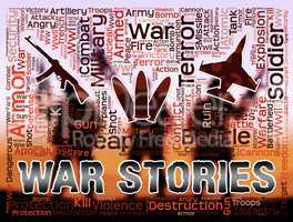 War Stories Means Military Action Anecdotes And Fiction
