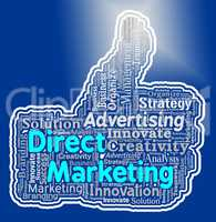 Direct Marketing Thumb Indicates Emarketing Thumbs Up