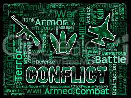 Conflict Words Means Military Action And Battles