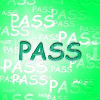 Pass Words Indicates Approve Passing And Verified