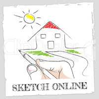 Sketch Online Represents Design Creative And Drawing