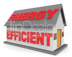 Energy Efficient House Represents Efficient Home 3d Rendering