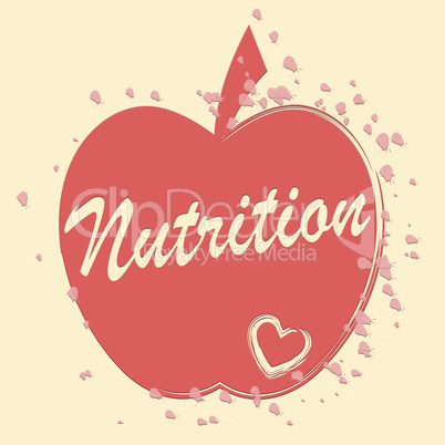 Nutrition Apple Means Food Nourishment And Nutriment