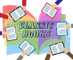 Classic Books Means Period Literature And Fiction