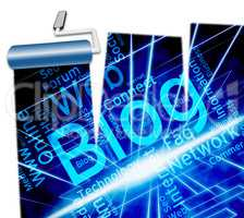 Blog Site Represents Www Weblog And Website