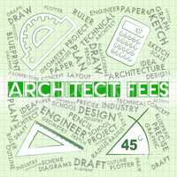 Architect Fees Means Draftsmen Payment And Cost
