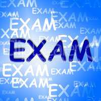 Exam Words Represents University Tests And Examination