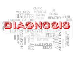 Diagnosis Words Shows Diagnosing Health And Disease
