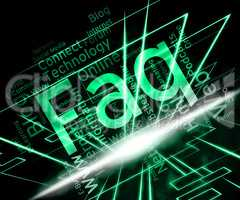Faq Word Indicates Frequently Asked Questions And Advice
