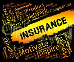 Insurance Words Represents Contract Covered And Policy