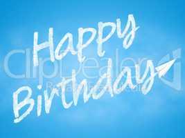 Happy Birthday Represents Joy Greeting And Celebration