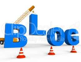 Build Blog Shows Internet Weblogs 3d Rendering