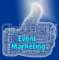 Event Marketing Means Function Promotion And Advertising
