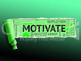 Motivate Word Indicates Do It Now And Inspire